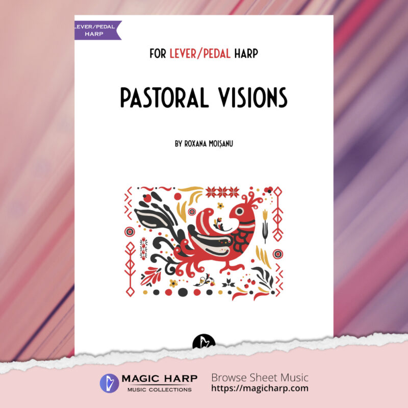 Pastoral visions for lever-pedal harp by Roxana Moișanu - cover