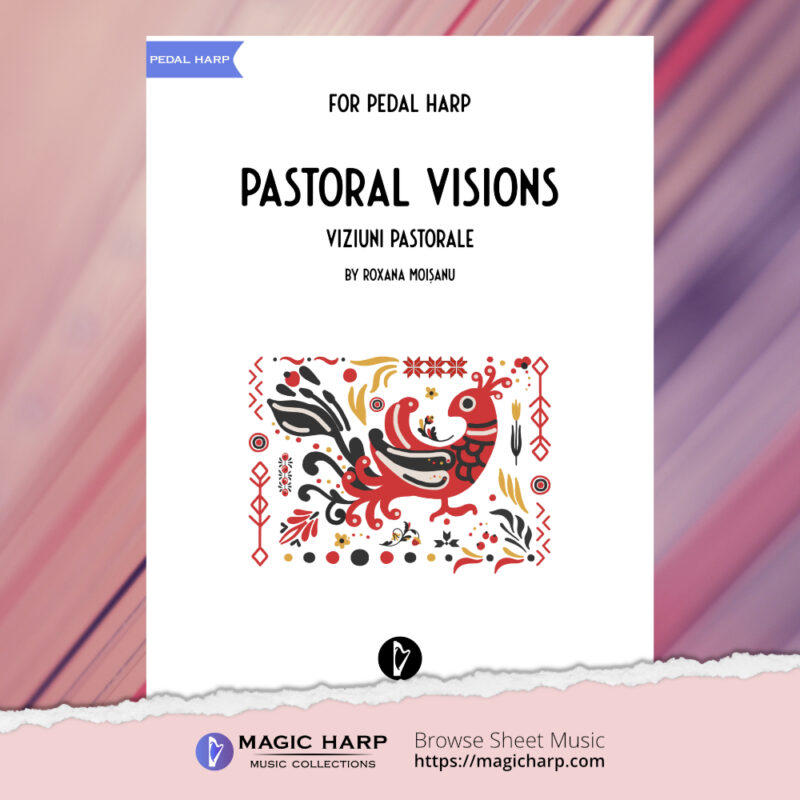 Pastoral visions for pedal harp by Roxana Moișanu - cover