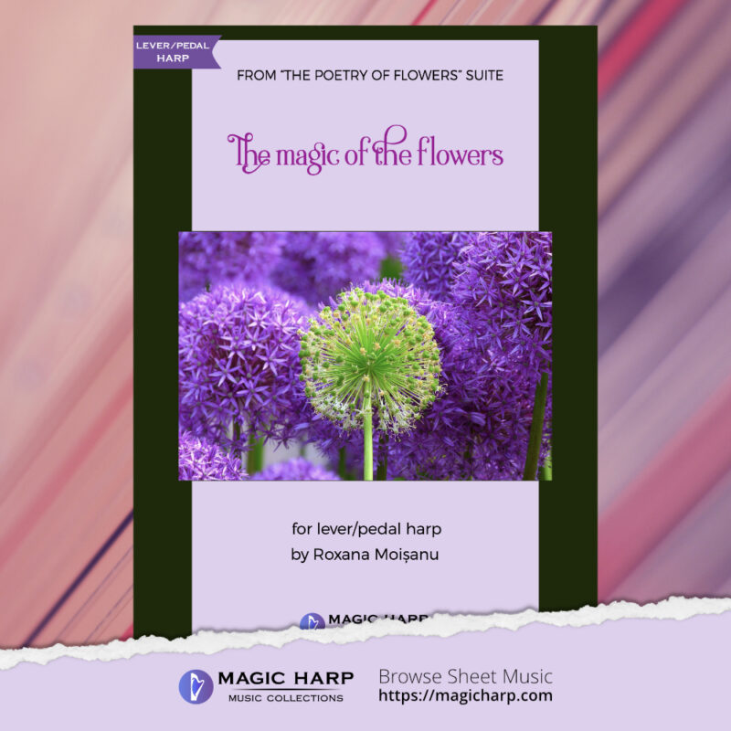 The poetry of flowers Suite - The magic of the flowers by Roxana Moișanu - cover