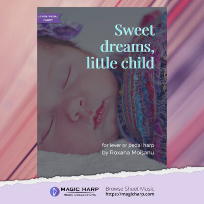 Sweet dreams little child for harp by Roxana Moișanu • magicharp.com - 1