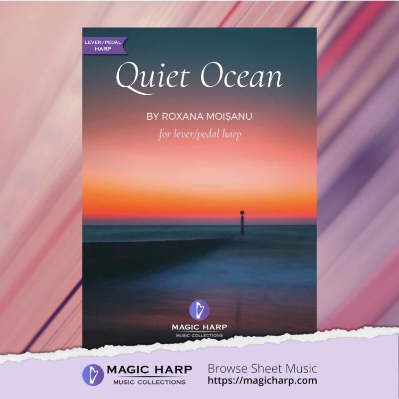 Quiet Ocean for harp by Roxana Moișanu • magicharp.com - 1