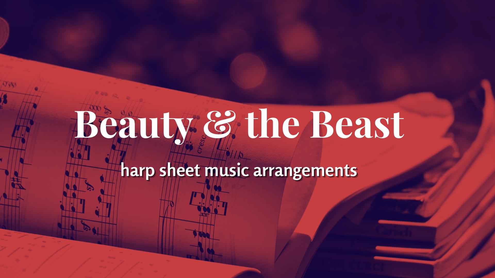 Beauty and the Beast - harp sheet music arrangements - magicharp.com