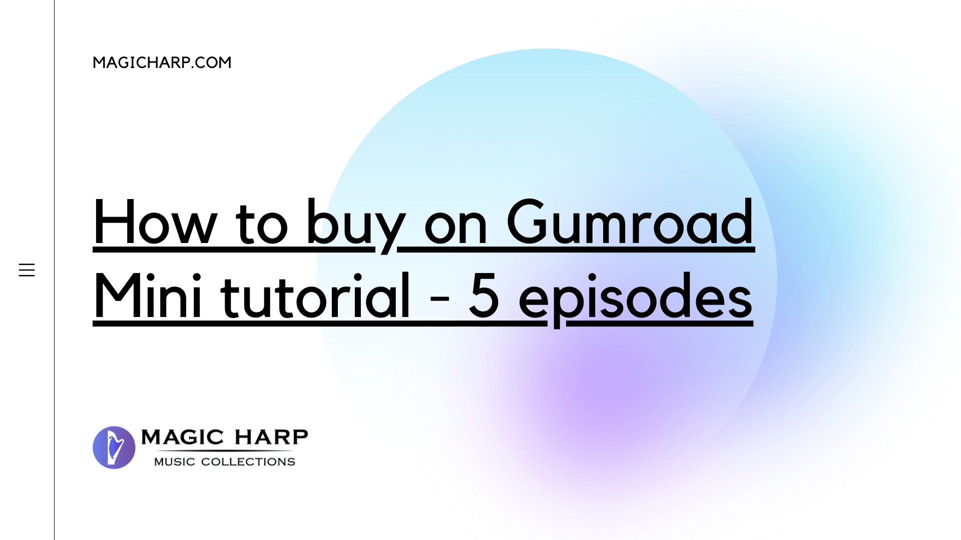How to buy on Gumroad - Mini tutorial - 5 episodes
