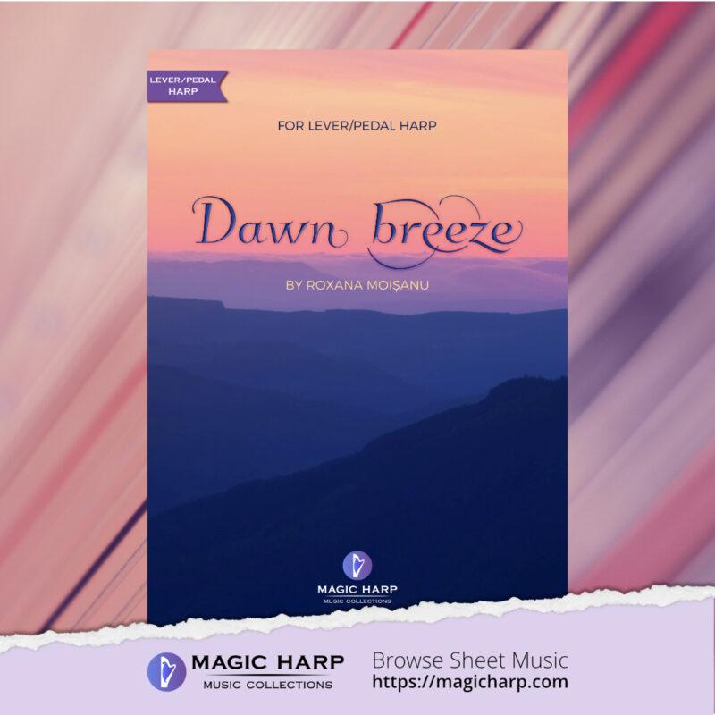 Dawn breeze for harp by Roxana Moișanu • magicharp.com - 1
