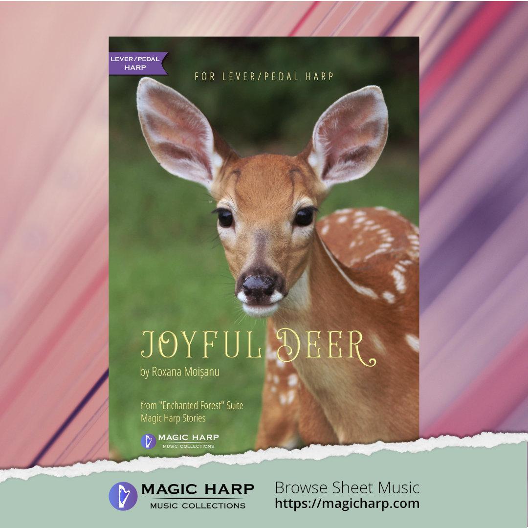 Joyful Deer from Enchanted Forest for harp by Roxana Moișanu • magicharp.com_4