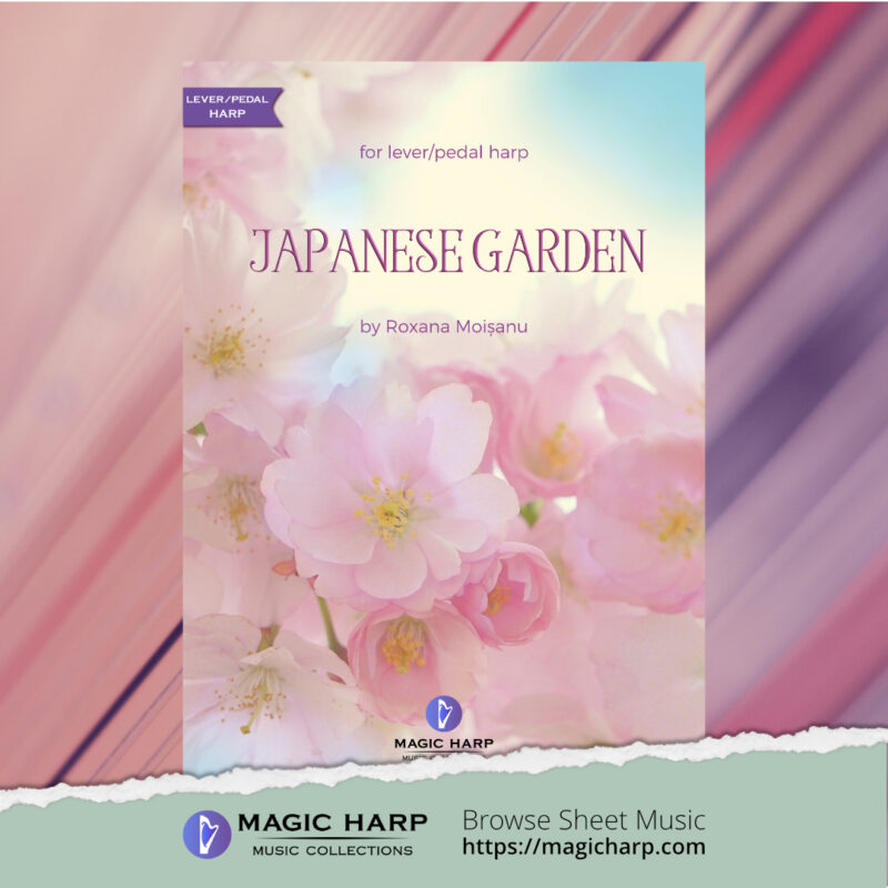 Japanese garden for harp by Roxana Moișanu • magicharp.com - 1