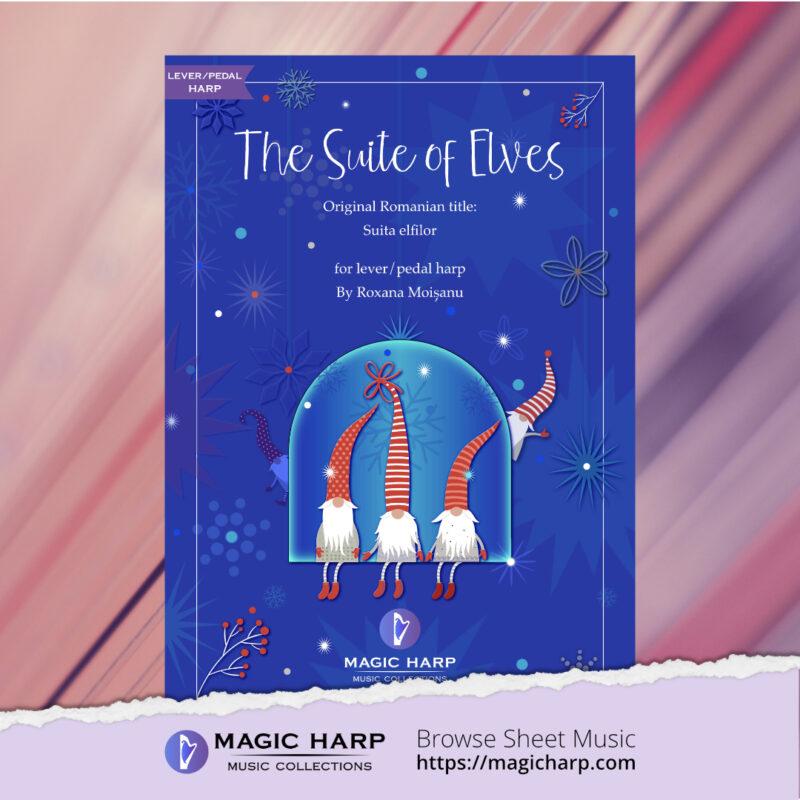 The Suite of Elves for harp by Roxana Moișanu • magicharp.com - 1